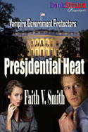 Presidential Heart -- Faith V. Smith