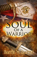 Soul of a Warrior  -- Faith V. Smith