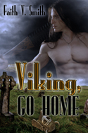 Viking Go Home -- Faith V. Smith